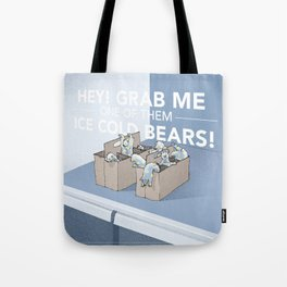 Ice Cold Bears Tote Bag