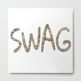 SWAG GOLD-30 Metal Print