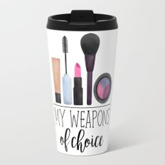 My Weapons Of Choice  |  Makeup Travel Mug