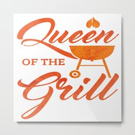 Queen Of The Grill Funny Party Grilling BBQ Gift Metal Print