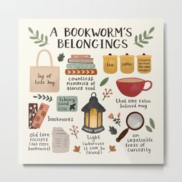 A Bookworm's Belongings Metal Print
