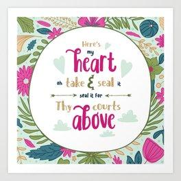 """""""Here's My Heart"""" Hymn Lyric Art Print"""