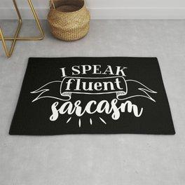I Speak Fluent Sarcasm Funny Quote Rug