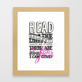 Read between the lines… Framed Art Print