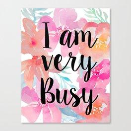 Very Busy  Canvas Print