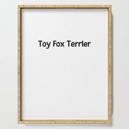 World's Best Toy Fox Terrier Serving Tray