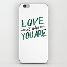 Love is Who You Are (green watercolor) iPhone & iPod Skin