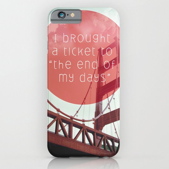 the end of my day iPhone & iPod Case