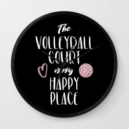 The volleyball court is my happy place Wall Clock