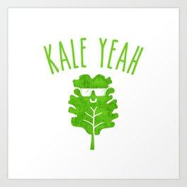 KALE YEAH Art Print
