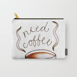 Need Coffee Carry-All Pouch