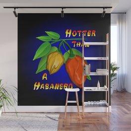 Hotter Than a Habanero Wall Mural