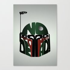 He's No Good To Me Dead! Canvas Print