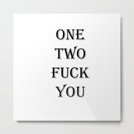 one two Metal Print