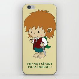I'm not short, I'm a hobbit iPhone Skin