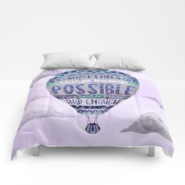 Things Become Possible Comforters