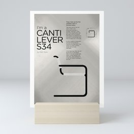 Chairs - A tribute to seats: I'm a Cantilever S34 (Poster) Mini Art Print