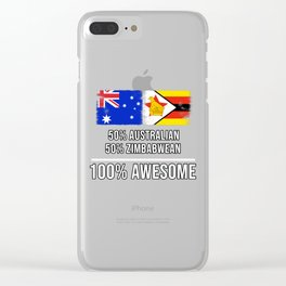 50% Australian 50% Zimbabwean 100% Awesome Clear iPhone Case
