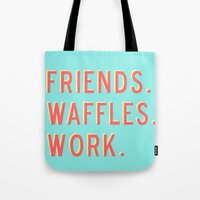parks and rec Tote Bags featuring PARKS AND REC FRIENDS WAFFLES WORK by comesatyoufast