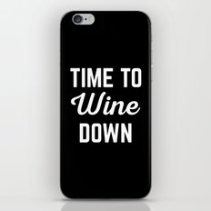 Wine Down Funny Quote iPhone & iPod Skin