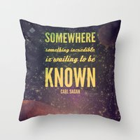 sagan Throw Pillows featuring Space Exploration (Carl Sagan Quote) by taudalpoiart