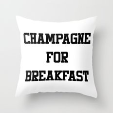 Champagne For Breakfast Throw Pillow
