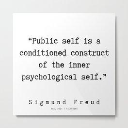 53 |   Sigmund Freud Quotes | 190926 Metal Print