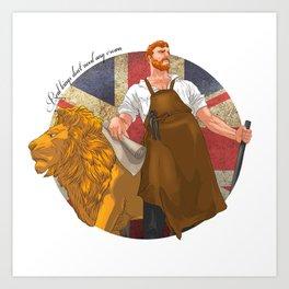 Real kings don't need any crown Art Print