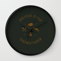 never stop exploring Wall Clocks featuring NEVER STOP EXPLORING by magdam