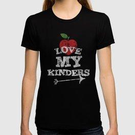 Love My Kinders Cute Kindergarten Teacher Distressed T-Shirt T-shirt