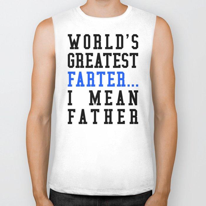 22069e4c WORLD'S GREATEST FARTER I MEAN FATHER Biker Tank by creativeangel ...