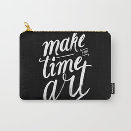 Make time for art Carry-All Pouch
