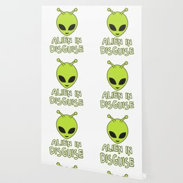 Funny Disguise Tshirt Design ALIEN IN DISGUISE Wallpaper
