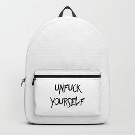 Unfuck Yourself Backpack