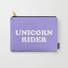 Unicorn Rider Cute Quote Carry-All Pouch