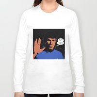 spock Long Sleeve T-shirts featuring Mr. Spock by mrsaad27