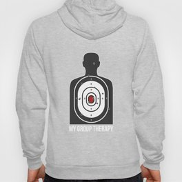 Group Therapy Shooting Range Funny Gun S Hoody