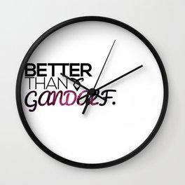 Better Than Gandalf Wall Clock