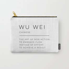 Wu Wei Definition Carry-All Pouch