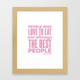 The Best People (Pink) Framed Art Print