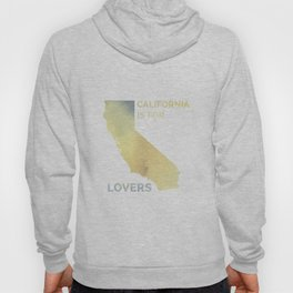 California Is For Lovers Watercolor Hoody
