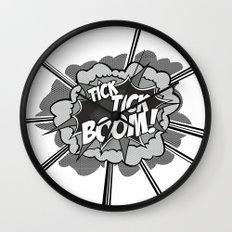 Tick Tick Boom! Wall Clock