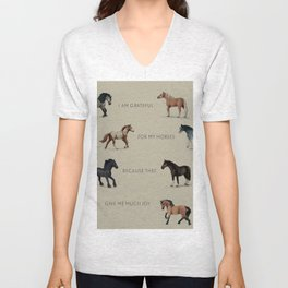 I am grateful for my horses because they give me much joy! By Angelica Ramos Unisex V-Neck