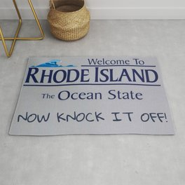 Welcome to Rhode Island - NOW KNOCK IT OFF! Governor's Admonition Logo Rug