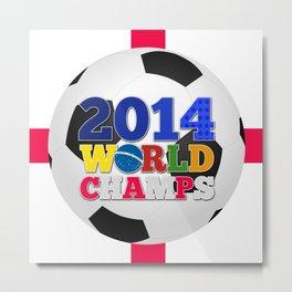 2014 World Champs Ball - England Metal Print