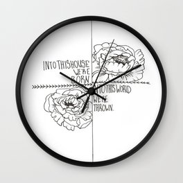 Into this House Wall Clock