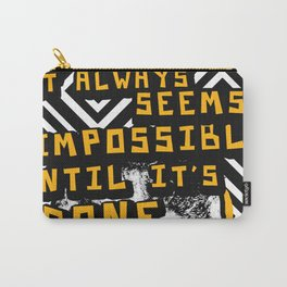 Nelson Mandela Cool Quote - It Always Seems Impossible Carry-All Pouch