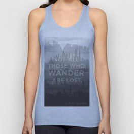 """""""Not all those who wander are lost"""" -- J. R. R. Tolkien quote poster Unisex Tank Top"""