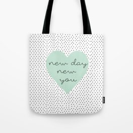 new you Tote Bag
