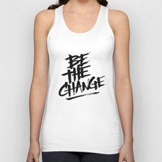 be the change Unisex Tank Top